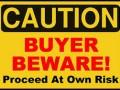 Caveat Emptor – Let Buyer Beware